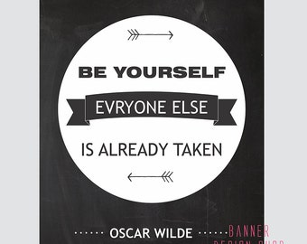 But Yourself Everyone Else is Already Taken Black and White Art Print Printable Wall Decor Print Typography Poster Instant Download 8x10