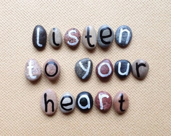 Listen To Your Heart, 17 Magnets Letters, Motivational Phrase, Custom Quote, Beach Pebbles, Inspirational Words, Sea Stones, Rocks