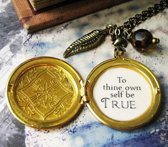 Inspirational Necklace Locket Quote Shakespeare To Thine Own. Style Mughal Gold Jewellery. Combo Gold Jewellery. Jewellery Snapdeal Gold Jewellery. Name Engraved Gold Jewellery. Modern Necklace Design Gold Jewellery. Kundhana Gold Jewellery. Feroza Gold Jewellery. Belt Gold Jewellery