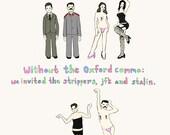 """The Oxford Comma - 11""""x14"""" print"""