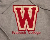 Wabash College Sweatshirt  - Vintage - Appliqué Embroidered - Teen Adult sizes - Custom Colors and Teams