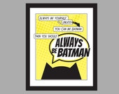 Batman Superhero Wall Art Printable - Boys Room Decor - Alway Be Yourself