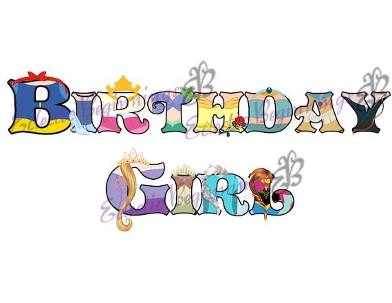 Disney Digital File, DIY Print Iron On-Princess Birthday Girl ...