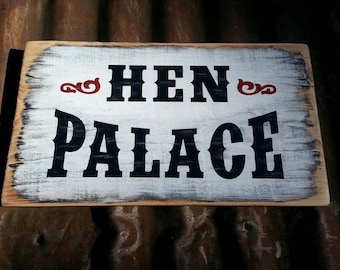 CHICKEN COOP Sign.  Hen Palace.  Hand Painted Wooden Sign.  Hen Sign.