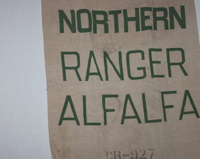 Vintage Northern Ranger Alfalfa Sack, Cotton Feed Sack