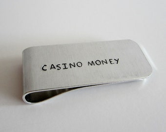 CASINO MONEY - Hand Stamped Money Clip - Groomsmen Gift - Funny Gift for Him - Valentine's Day Gift - Father's Day Gift - Stocking Stuffer