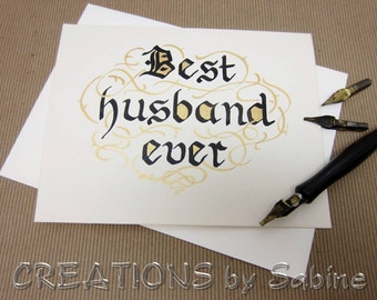 Anniversary Card, Best Husband Ever Handwritten Calligraphy Original Art Black Gold Hubby Love Greeting Card (31)