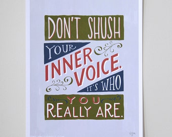 """Don't Shush Your Inner Voice Inspirational Quote Print: 8""""x10"""" Poster Hand-Lettered Typography Orange Green Blue"""