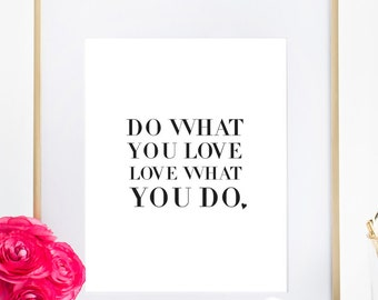 Do What You Love Love What You Do, Inspiring Typography Poster Office Decor Bedroom Wall Print Home Art