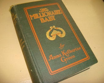 1905 First Edition The Millionaire Baby by Green Beautiful Boards Illustrated