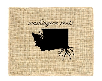 Washington Roots Unframed Wall Art, Custom Wall Art, Know your roots, Custom State Outline, Burlap Wall Art