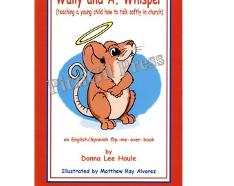 Book, Children's:  Wally and A. Whisper (how to talk softly in church) -- dual-language (English & Spanish)