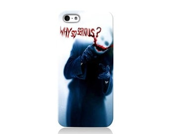 The Joker Why So Serious? iPhone case, iPhone 6 case, iPhone 4 case iPhone 4s case, iPhone 5 case 5s case and 5c case