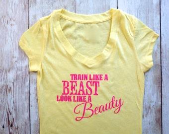 Train Like A Beast, Look Like A Beauty V-Neck Shirt. Workout Shirt. Work Out Shirt. Workout Tank Top. Gym Shirt.  Active Fitness Shirt