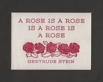 A Rose is a Rose is a Rose is a Rose, Gertrude Stein Letterpress Card