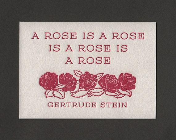 Stein Rose: A Rose Is A Rose Is A Rose Is A Rose Gertrude Stein By