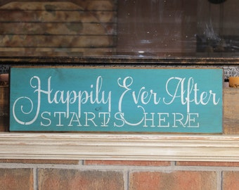 wooden sign, Happily ever after starts here, wedding sign, country, rustic, rustic wood sign, rustic wedding sign, hand painted,  quote sign