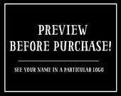 PREVIEW your name in a logo before purchasing the design