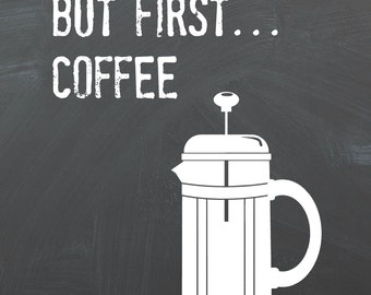 But First Coffe Chalkboard Printable