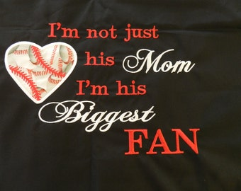 I'm not just his mom I'm his Biggest fan Baseball T Shirt