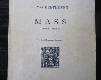 L. Van Beethoven Mass C Major Opus 86 For Soli, Chorus and Orchestra
