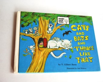 Vintage Children's Book, Cats and Bats and Things Like That