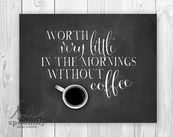 Coffee Cup Kitchen Art Print, Coffee quote, Kitchen wall art, Coffee cup quote, Coffee art print, Without coffee typography poster