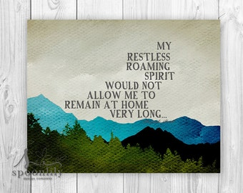 My restless, roaming spirit, Mountains, Buffalo Bill Quote, Typographical Print, Wall Art Poster Print - Home Decor