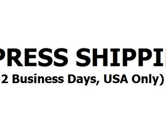 Add Express Shipping (Domestic USA Only) To Any Purchase From My Store