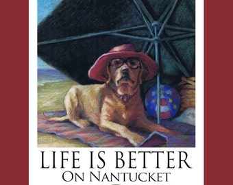 Yellow Lab Life Is Better On Nantucket Poster of Labrador Retriever Under Beach Umbrella