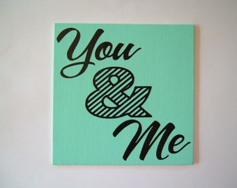 CLOSEOUT SALE* You & Me on 6x6 Canvas