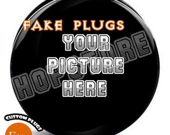 Custom fake plug - Surgical Stainless Steel Fake Plugs