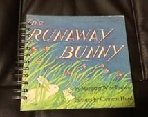 The Runaway Bunny Repurposed Storybook Planner/Sketchbook/Journal/Scrapbook