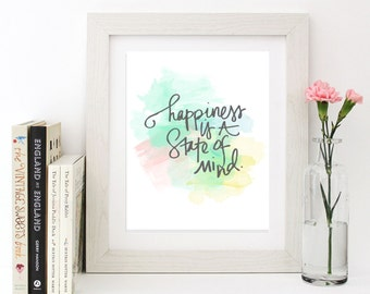 Wall Art Printable - Happiness is a state of mind