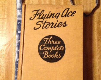 Flying Ace Stories Complete 3 volume  in 1 book 1st edition 1928