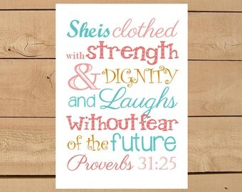 Proverbs 31:25 She is Clothed with Strength & Dignity.... Print and Pop into any frame. DIY Instant Downloadable File. Baby Shower Gift