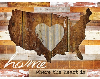MA993 - 24 x 18 - Home where the heart is I / wood slat bg & large united states