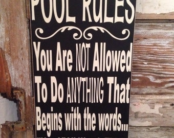 Pool Rules Sign 12 x 24 Wood Sign  funny sign