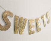 SWEETS - wedding banner - dessert table banner - candy bar banner - cake table banner