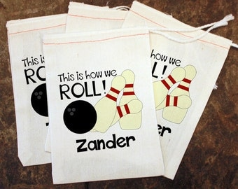 Bowling Favor Bags - Kids Bowling Party Favors / This is How We Roll / Muslin Bags / Toddler Custom Goodie Bags / Bowling Goody Bag 5x7