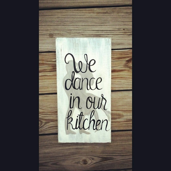 We Dance In Our Kitchen Sign Couple Dancing By