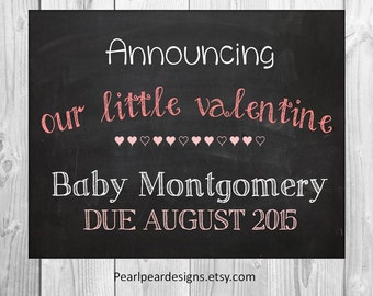 Valentine pregnancy announcement - Announcing Our Little Valentine chalkboard printable 11x14 file
