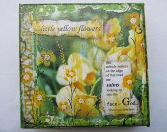 Painting Mixed Media Yellow Flowers Saints, Thomas Merton Quote