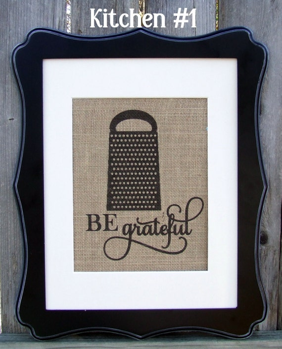 Be Grateful Kitchen Art: Be Grateful With Cheese Grater Image Kitchen Sign Printed On