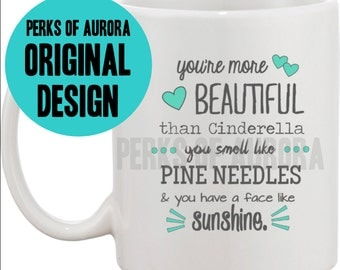 "Bridesmaids Gifts- ""You're More Beautiful than Cinderella"" funny coffee mug"