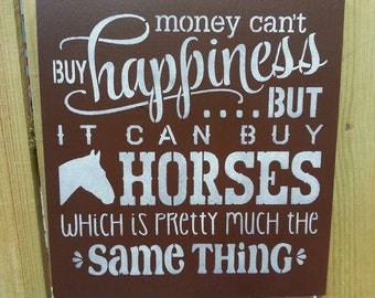 Money can buy horses sign