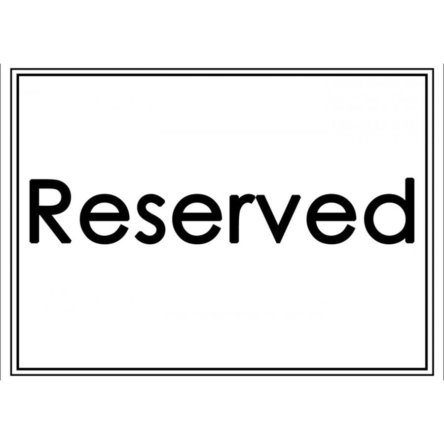 It's just a photo of Shocking Printable Reserved Signs