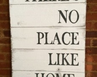 There's No Place Like Home - Hand Painted Wood Sign