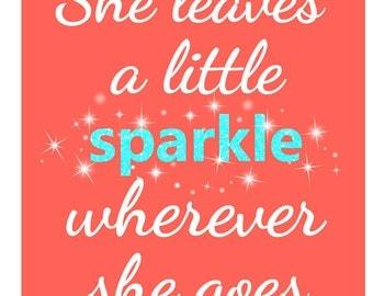 She Leaves A Sparkle Wherever She Goes, Sparkle Print, Baby Girl Nursery Art, Toddler Girl Bedroom, Girl Bedroom Decor, Girl Nursery Decor