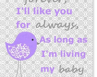 I'll Love You Forever Nursery Art Quote Grey and Purple Lavender Bird Baby Girl Room Quote Lilac Children Playroom Toddler Baby Shower Gift